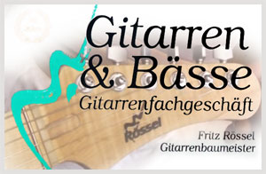 Rossel Guitars - Koblenz (Germany)