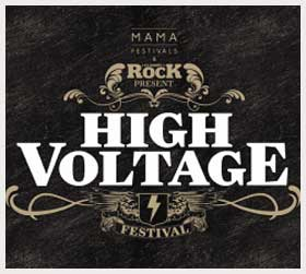 HIGH VOLTAGE FESTIVAL - DAY ONE